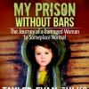 Cover of My Prison Without Bars by Taylor Fulks